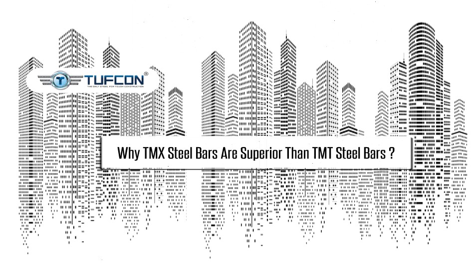How TMX Steel Bars Are Superior Than TMT Steel Bars